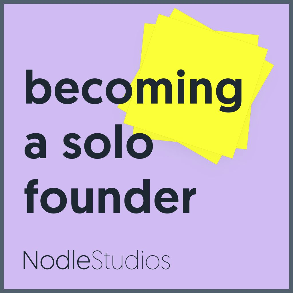 Becoming a Solo Founder Podcast Artwork
